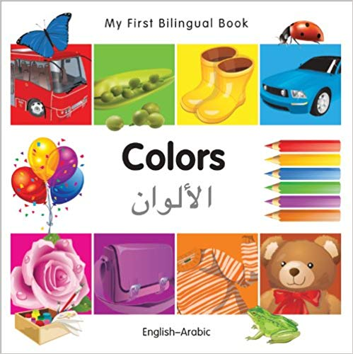 My First Bilingual Arabic Book Learn Colors