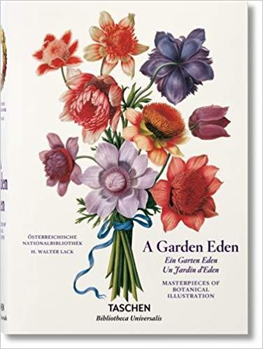 A Garden Eden: Masterpieces of Botanical Illustration German, French and English