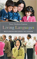 Living Languages Multilingualism across the Lifespan Hardcover Book