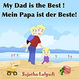 My Daddy is the Best German English Bilingual Book