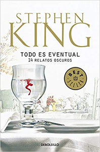 Everything's Eventual by Stephen King in Spanish