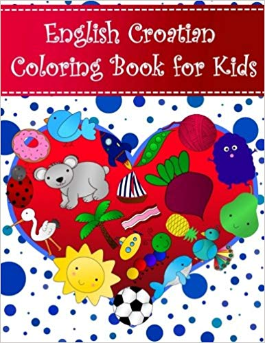 English Croatian Childrens Coloring Book