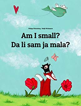 Am I small Children's Picture Book English-Croatian