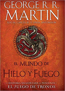 The World of Ice & Fire Hardcover Book in Spanish