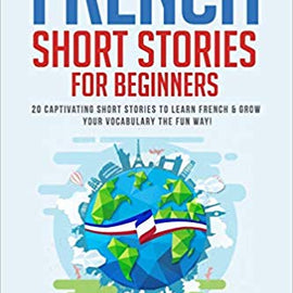 20 French Short Stories for Beginners