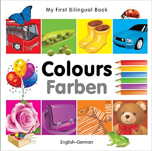 My First Bilingual German Book Learn Colors