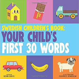 Swedish Children's Book Your Child's First 30 Words