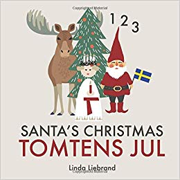 Santa's Christmas Tomtens jul: A bilingual Swedish Christmas counting book