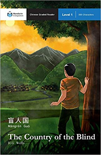 The Country of the Blind Mandarin Companion Reader Guide