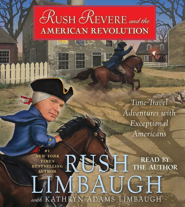 Rush Revere and the American Revolution Time-Travel Ad,  Rush Limbaugh, CD