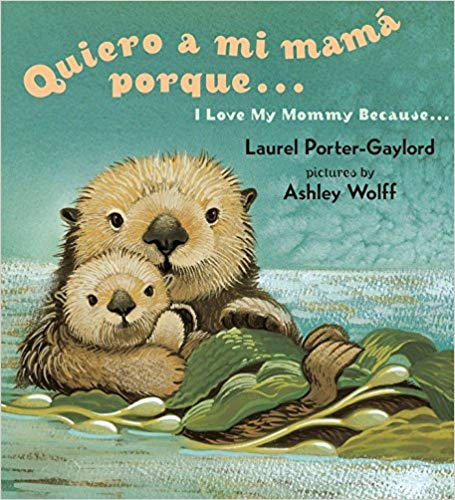 I Love my Mommy English Spanish Bilingual Board Book