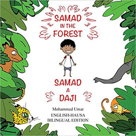 Samad in the Forest Bilingual Hausa Edition