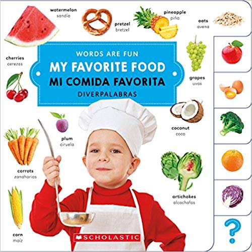 My Favorite Food English Spanish Bilingual Board Book