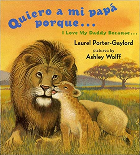 I Love My Daddy English Spanish Bilingual Board Book
