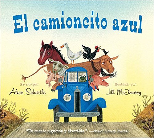 El camioncito Azul (Little Blue Truck, Spanish Edition) board book - Teacher In Spanish