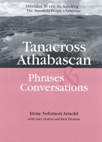 Tanacross Athabascan Phrases and Conversations Book and Audio CD