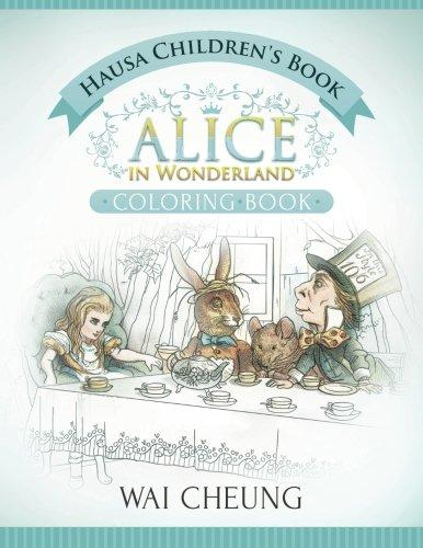 Alice in Wonderland Hausa Bilingual coloring book