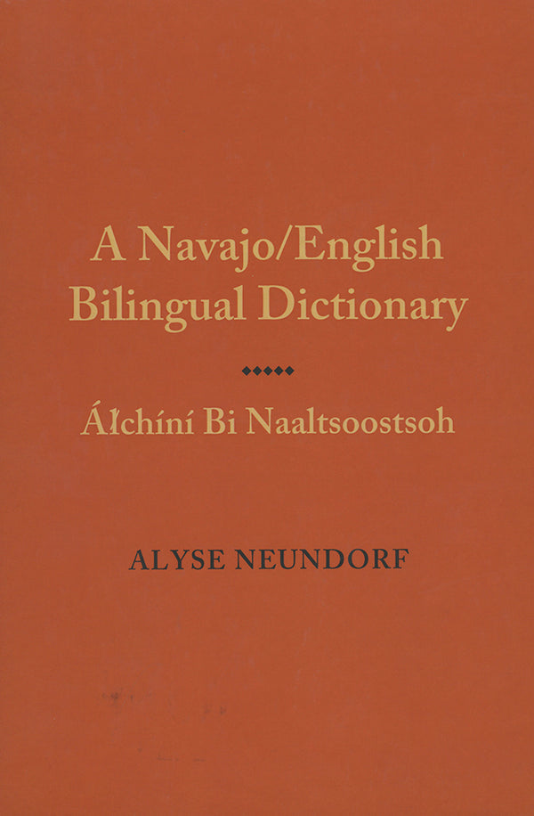 A Navajo/English Bilingual Dictionary: Alchini Bi Naaltsoostsoh