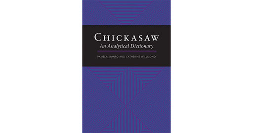 Chickasaw: An Analytical Dictionary