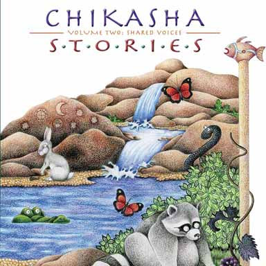 Chikasha Stories Volume Two: Shared Voices