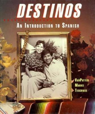 Destinos: An Introduction to Spanish Hardcover student text