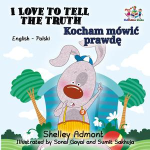 I Love to Tell the Truth English and Polish Bilingual Kids Book