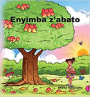 Enyimba z'abato Luganda and English Children's Songs and Stories