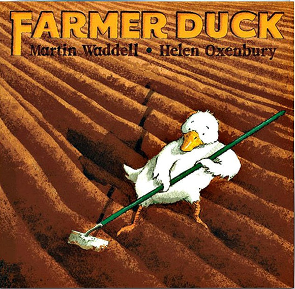 Farmer Duck by Martin Waddell; Spanish and English Illustrated by Helen Oxenbury