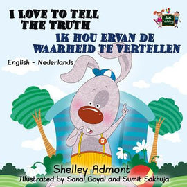 I Love to Tell the Truth English and Dutch Bilingual Kids Book
