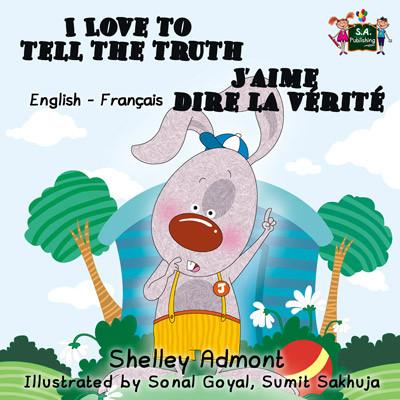 I Love to Tell the Truth English and French Bilingual Kids Book