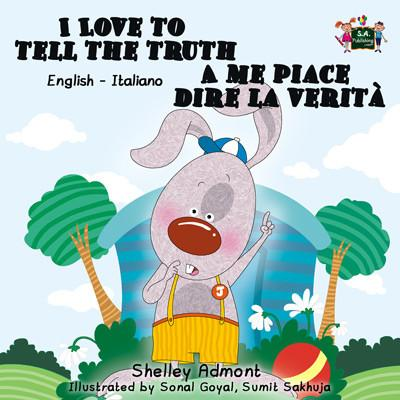 I Love to Tell the Truth English and Italian Bilingual Kids Book