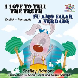 I Love to Tell the Truth English and Portuguese Bilingual Kids Book