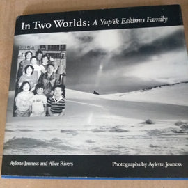 In Two world's: A Yupik Eskimo Tradition