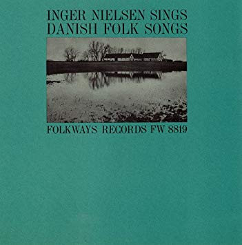 "Inger Nielsen ""Danish Folksongs Collectible Folkways LP"