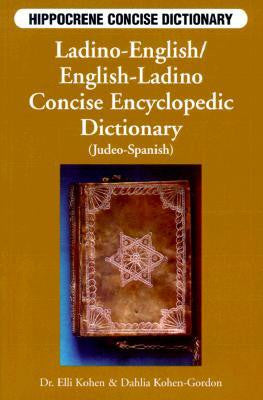 Ladino-English / English-Ladino Concise Dictionary