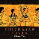 Chickasaw Lives Volumes One, two, Three and Four