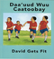 Daa'uud Wuu Caatoobay/ David Gets Fit (Somali - English)