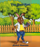 Jiirkii Xumaa/ The Bad Rat - Bilingual (Somali - English)