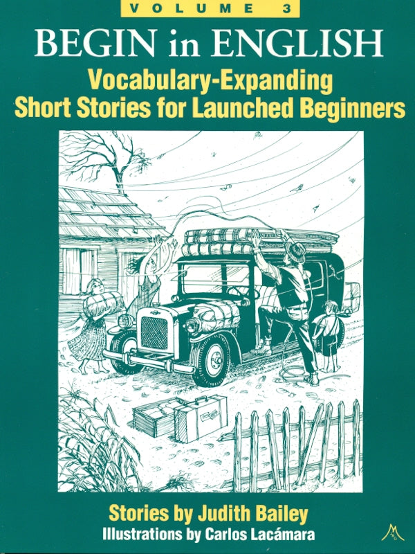 Begin in English SB 3: Vocabulary-Expanding Short Stories for Beginners