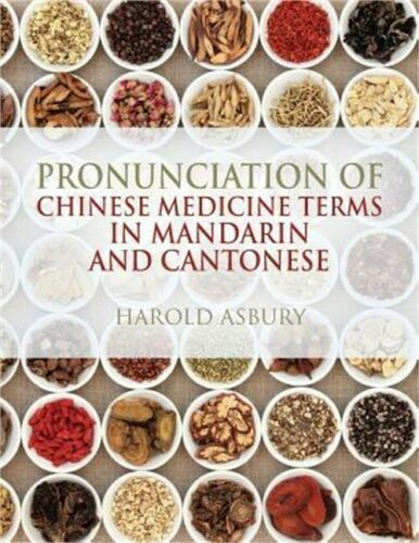 Pronunciation of Chinese Medicine Terms in Mandarin and Cantonese