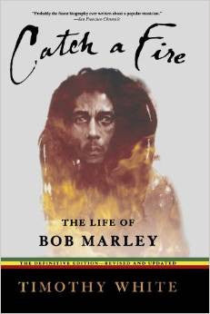Catch a Fire Bob Marley Biography