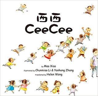 Cee Cee a Chinese and English Bilingual Book