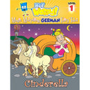Cinderella: English to German, Level 1 (Hey Wordy Magic Morphing Fairy Tales)