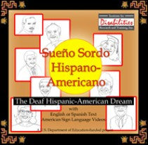 The Deaf Hispanic-American Dream (Sueño Sordo Hispano-Americanos)