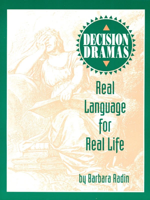Decision Dramas: Real Language for Real Life