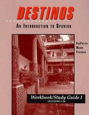 Destinos: An Introduction to Spanish Workbook/Study Guide I (Lessons 1-26)