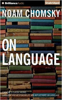 "On Language: Chomsky's Classic Works ""Language and Responsibility"" and ""Reflections on Language"" Audio CD – Audiobook, CD, Unabridged by Noam Chomsky"