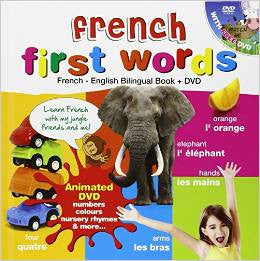 French for Kids First Words: French-English Bilingual Book + DVD