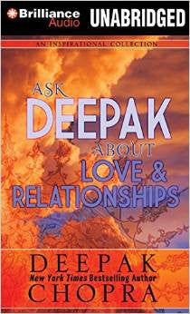Ask Deepak About Love & Relationships - Audio CD -  2015 - by Deepak Chopra