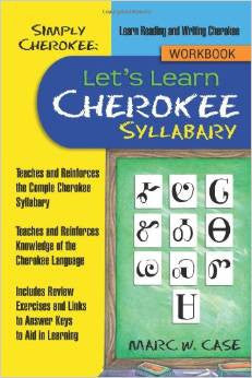 Simply Cherokee Let's Learn Cherokee Syllabary Workbook